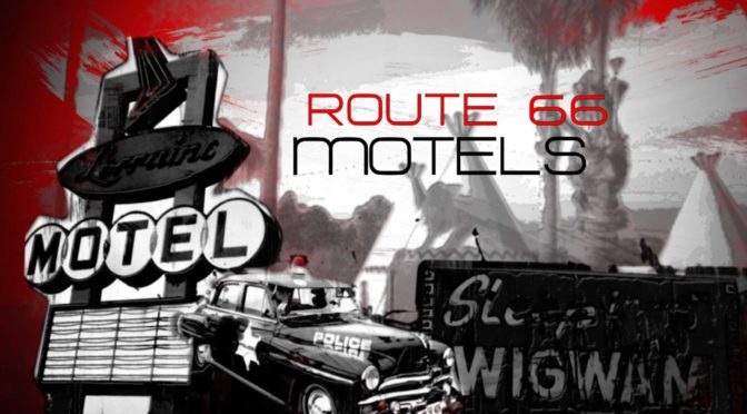 Hotels/ Motels an der Route 66
