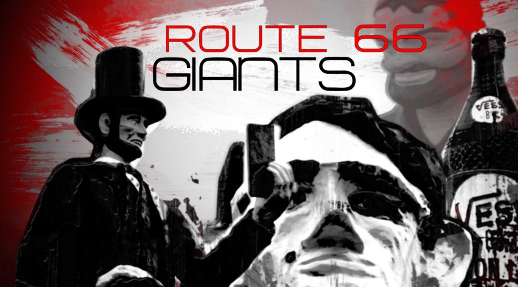 Route 66 Giants/Muffler Mans