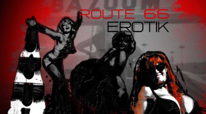 Erotik an der Route 66/Das Bazoom Girl